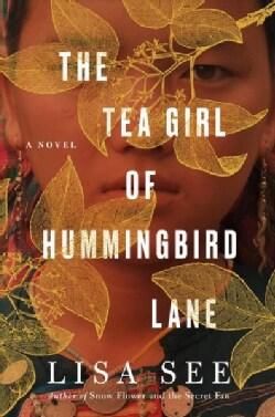 The Tea Girl of Hummingbird Lane (Hardcover)