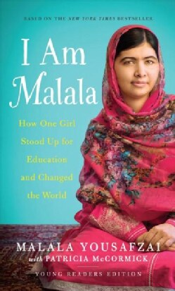 I Am Malala: How One Girl Stood Up for Education and Changed the World (Hardcover)