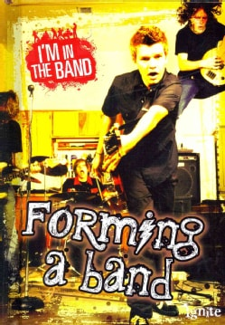 Forming a Band (Hardcover)