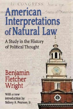 American Interpretations of Natural Law: A Study in the History of Political Thought (Paperback)
