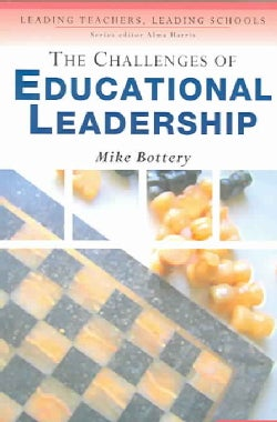 The Challenges Of Educational Leadership: Values In A Globalised Age (Paperback)