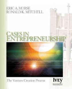 Cases In Entrepreneurship: The Venture Creation Process (Paperback)