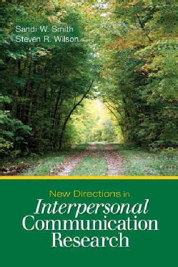 New Directions in Interpersonal Communication Research (Paperback)