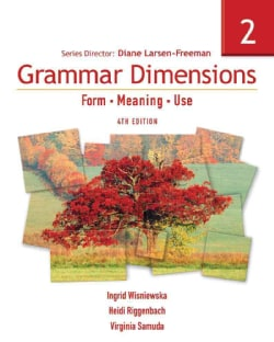 Grammar Dimensions 2: Form, Meaning, and Use