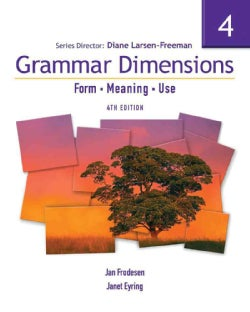 Grammar Dimensions 4 with Infotrac: Form - Meaning - Use (Paperback)