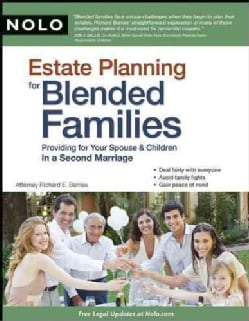 Estate Planning for Blended Families: Providing for Your Spouse & Children in a Second Marriage (Paperback)