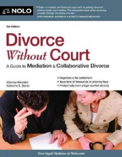 Divorce Without Court: A Guide to Mediation & Collaborative Divorce (Paperback)