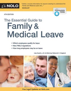 The Essential Guide to Family & Medical Leave