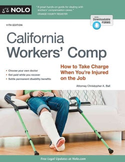California Workers' Comp: How to Take Charge When You're Injured on the Job (Paperback)