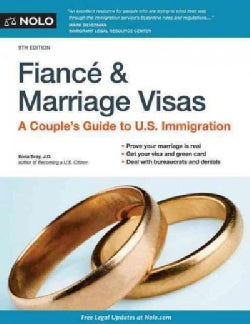 Fiance & Marriage Visas + Website: A Couple's Guide to U.s. Immigration (Paperback)