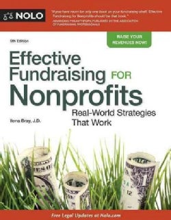 Effective Fundraising for Nonprofits: Real-world Strategies That Work (Paperback)
