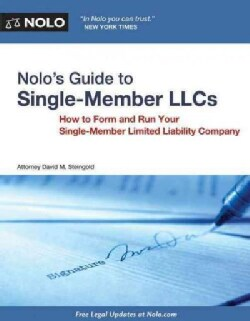 Nolo's Guide to Single Member Llcs: How to Form and Run Your Single Member Limited Liability Company (Paperback)