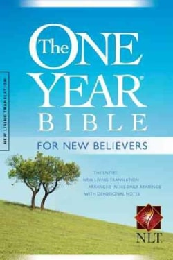 The One Year Bible: New Living Translation Version, for New Believers (Paperback)