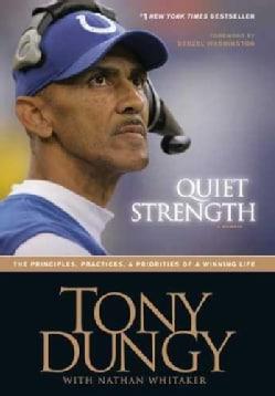 Quiet Strength: A Memoir (Hardcover)
