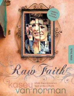 Raw Faith Bible Study: What Happens When God Picks a Fight (Paperback)