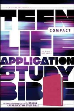 Teen Life Application Study Bible: New Living Translation, Pink Love Edition, LeatherLike (Paperback