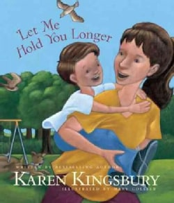 Let Me Hold You Longer (Hardcover)