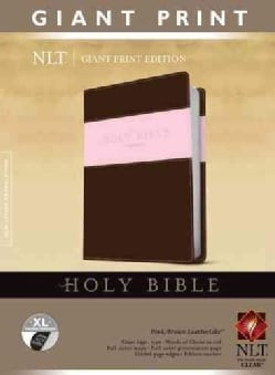 Holy Bible: New Living Translation, Pink / Brown, Leatherlike Tutone Giant Print Edition (Paperback)