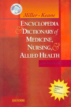 Miller-Keane Encyclopedia & Dictionary Of Medicine, Nursing & Allied Health