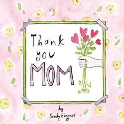 Thank You Mom (Hardcover)