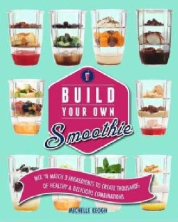 Build Your Own Smoothie (Hardcover)