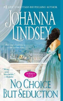 No Choice But Seduction: A Malory Novel (Paperback)