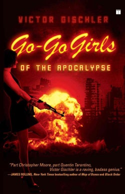 Go-Go Girls of the Apocalypse (Paperback)