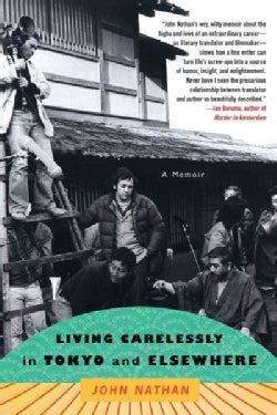 Living Carelessly in Tokyo and Elsewhere: A Memoir (Paperback)