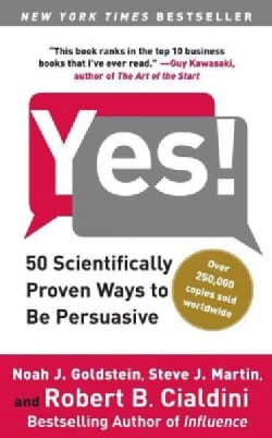 Yes!: 50 Scientifically Proven Ways to Be Persuasive (Paperback)