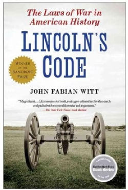 Lincoln's Code: The Laws of War in American History (Paperback)