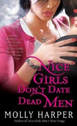 Nice Girls Don't Date Dead Men (Paperback)