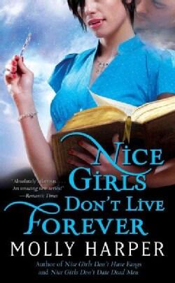 Nice Girls Don't Live Forever (Paperback)