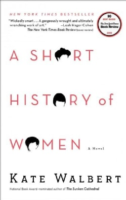A Short History of Women (Paperback)