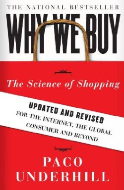 Why We Buy: The Science of Shopping (Paperback)