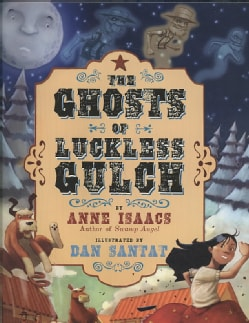 The Ghosts of Luckless Gulch (Hardcover)