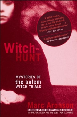 Witch-hunt: Mysteries Of The Salem Witch Trials (Paperback)