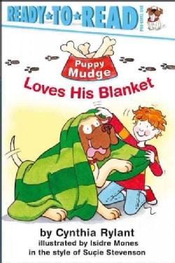Puppy Mudge Loves His Blanket (Paperback)