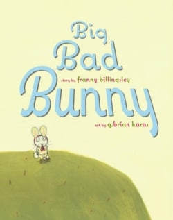 Big Bad Bunny (Hardcover)