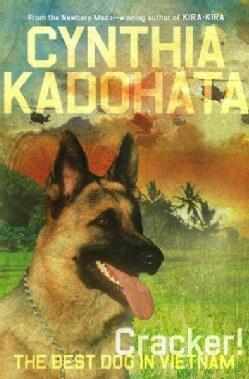 Cracker!: The Best Dog in Vietnam (Hardcover)