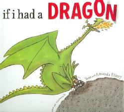 If I Had a Dragon (Hardcover)