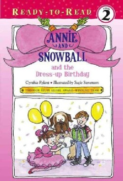 Annie and Snowball and the Dress-up Birthday (Hardcover)