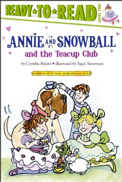 Annie and Snowball and the Teacup Club (Hardcover)