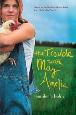 The Trouble With May Amelia (Hardcover)