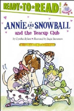 Annie and Snowball and the Teacup Club (Paperback)
