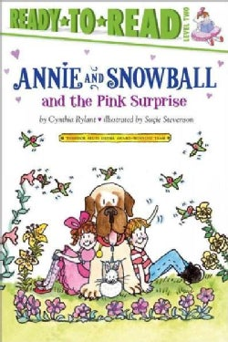 Annie and Snowball and the Pink Surprise (Paperback)