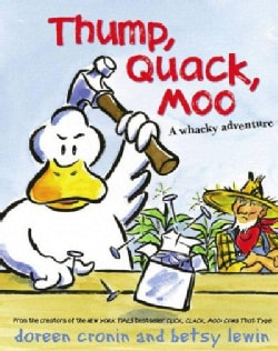 Thump, Quack, Moo: A Whacky Adventure (Hardcover)