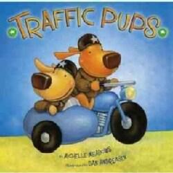 Traffic Pups (Hardcover)