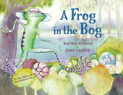 A Frog in the Bog (Paperback)
