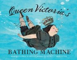 Queen Victoria's Bathing Machine (Hardcover)