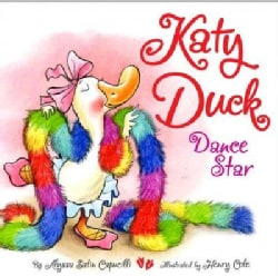 Katy Duck, Dance Star: Dance Star (Board book)